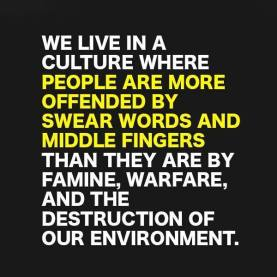 What offends us vs what should offend us - thought for monday.