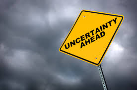 uncertainity ahead